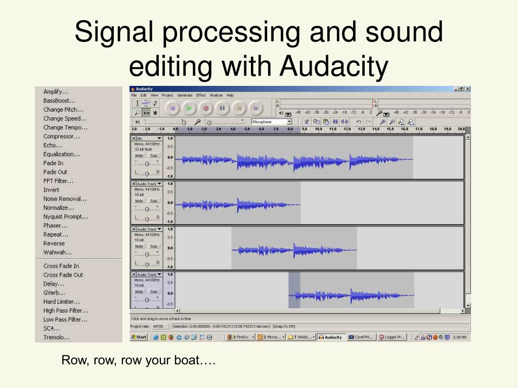 Signal processing and sound editing with Audacity