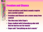 freedom and chance