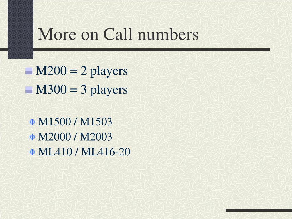 More on Call numbers