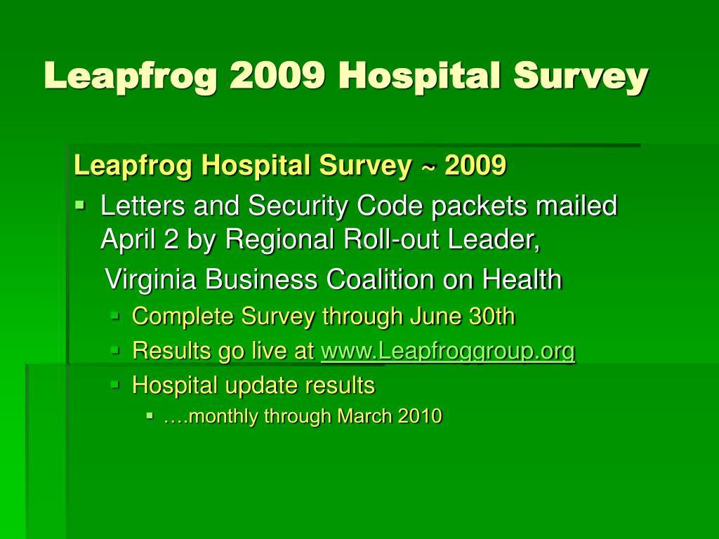 Leapfrog 2009 Hospital Survey
