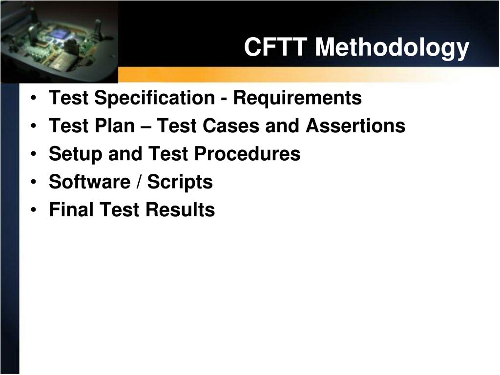 CFTT Methodology