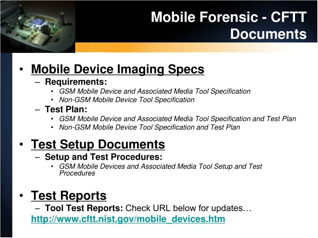 Mobile Forensic - CFTT  Documents