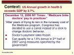 context us annual growth in health exceeds gdp by 2 7