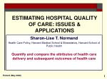 estimating hospital quality of care issues applications
