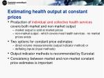 estimating health output at constant prices