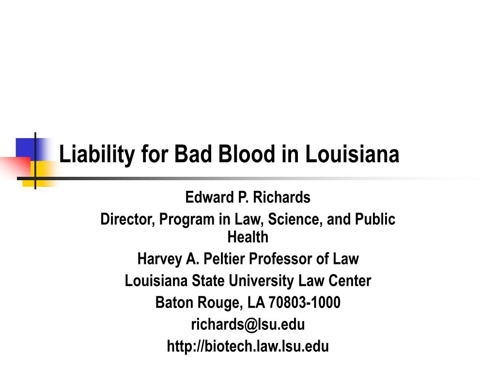 liability for bad blood in louisiana l.