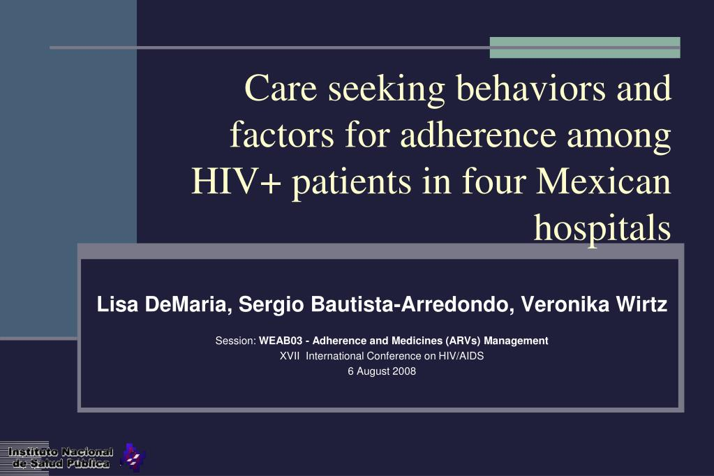 care seeking behaviors and factors for adherence among hiv patients in four mexican hospitals l.