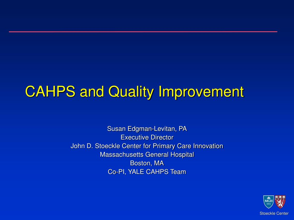 cahps and quality improvement l.