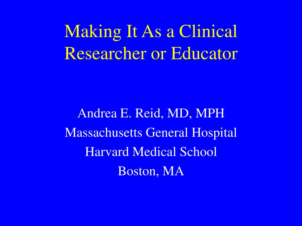 making it as a clinical researcher or educator l.