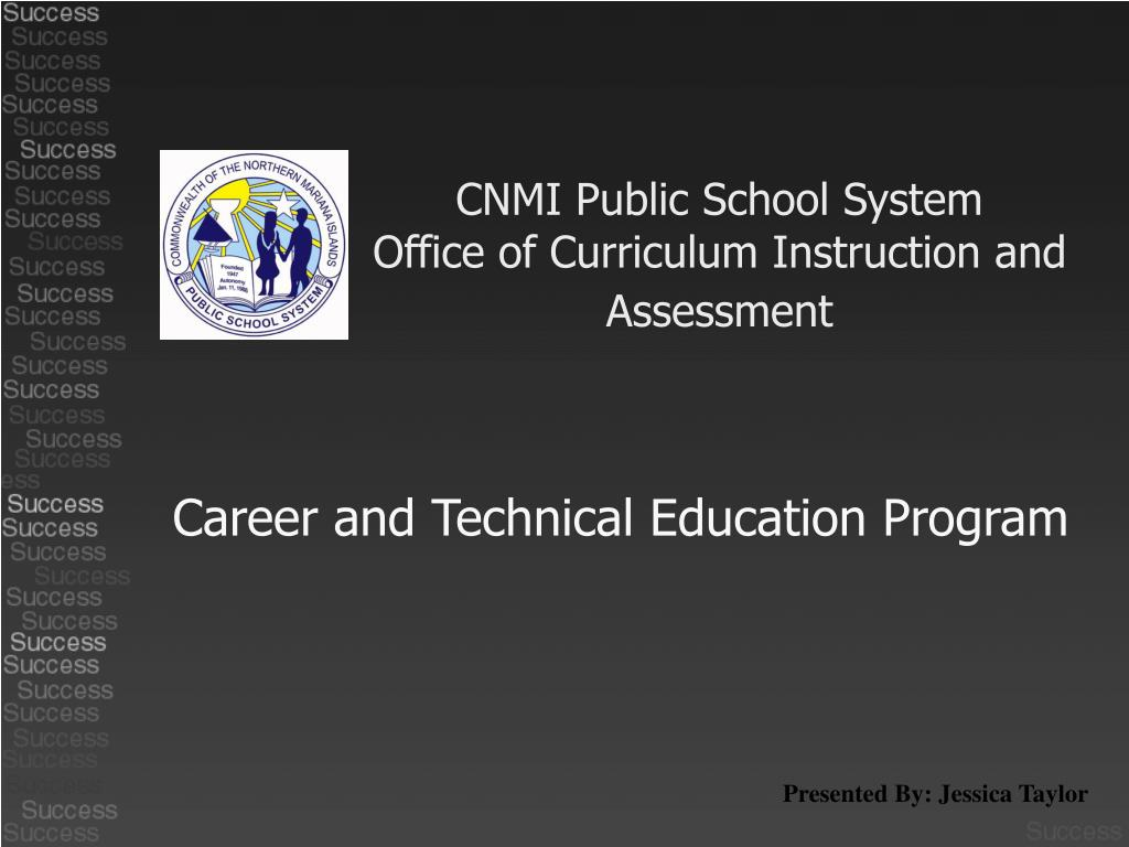 cnmi public school system office of curriculum instruction and assessment l.