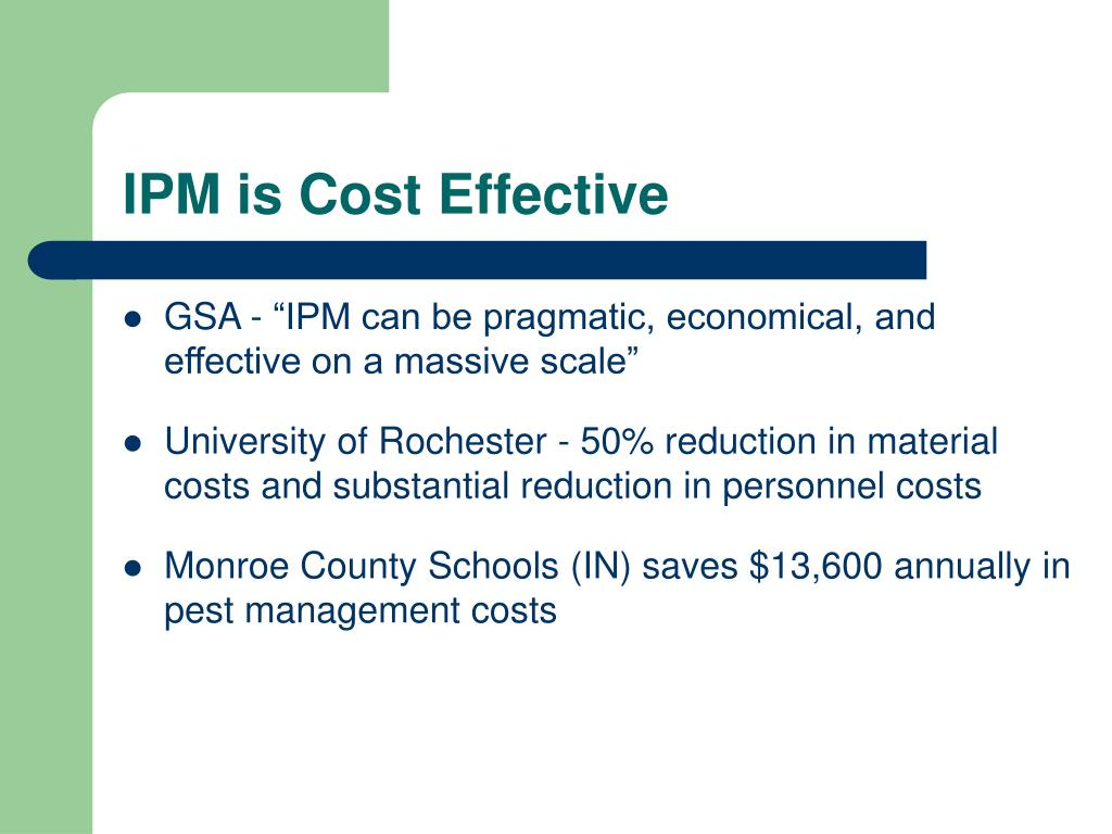 IPM is Cost Effective