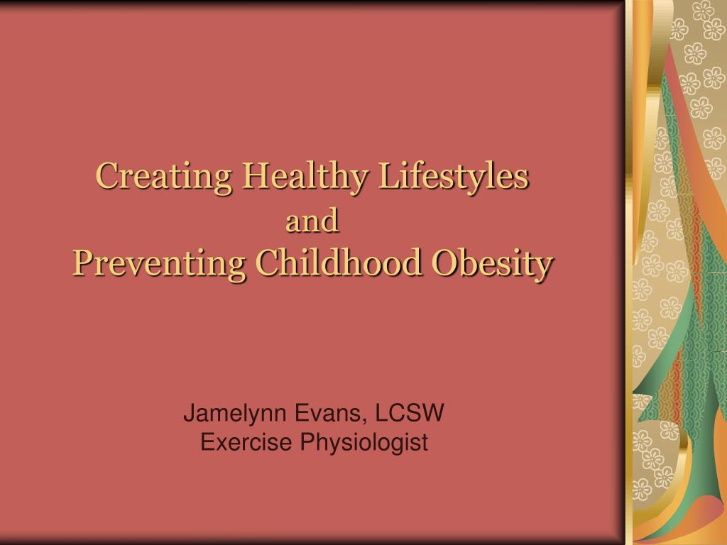 Creating Healthy Lifestyles