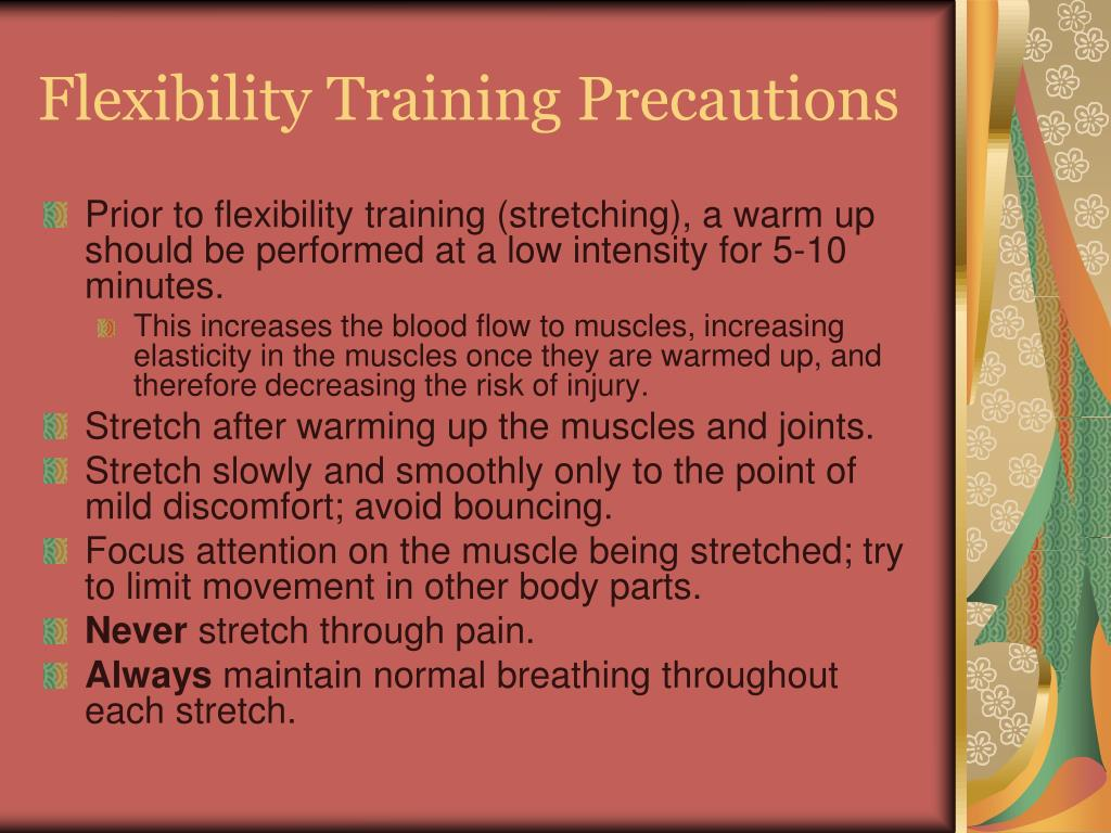 Flexibility Training Precautions