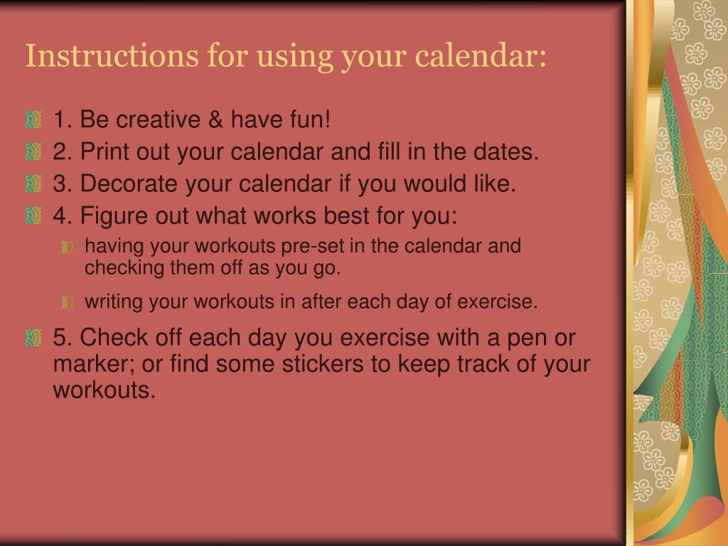 Instructions for using your calendar: