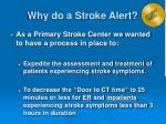 why do a stroke alert