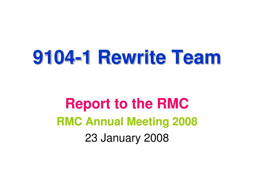 9104 1 rewrite team l.