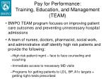 pay for performance training education and management team