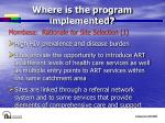 where is the program implemented