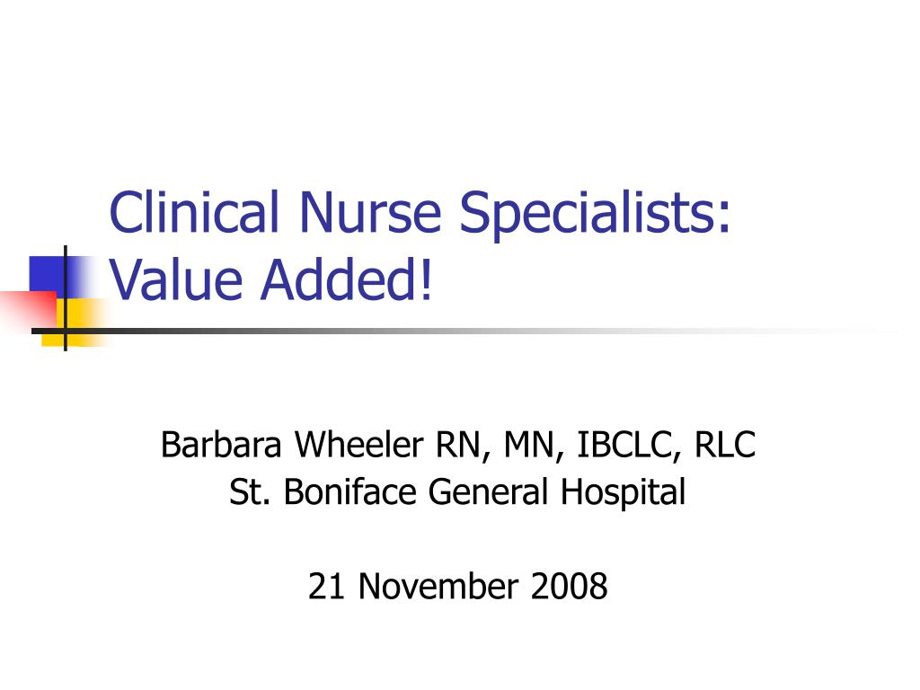 clinical nurse specialists value added