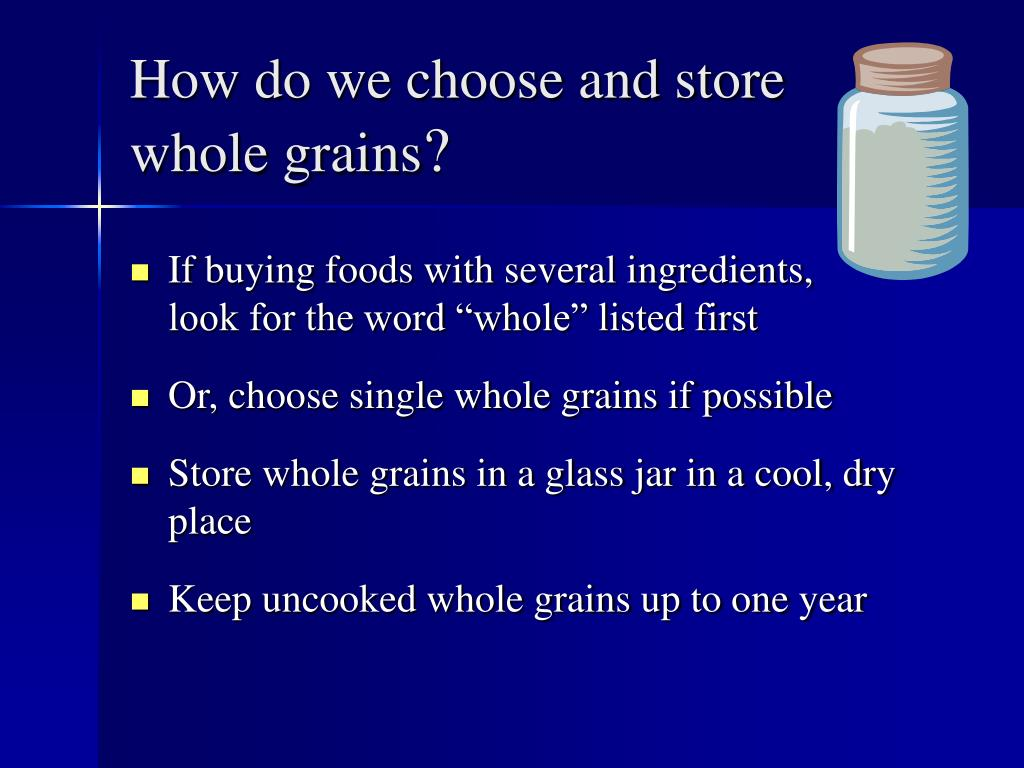 How do we choose and store