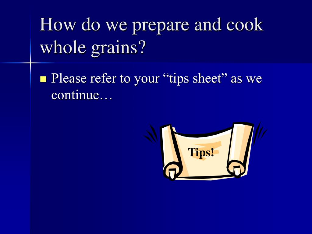How do we prepare and cook