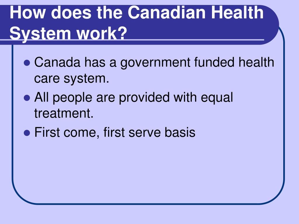How does the Canadian Health System work?