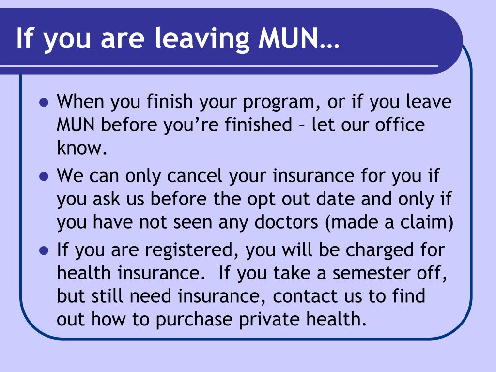 If you are leaving MUN…