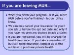 if you are leaving mun