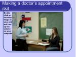 making a doctor s appointment skit