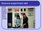 science experiment skit