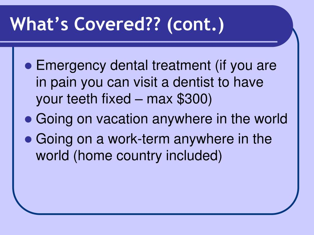 What's Covered?? (cont.)