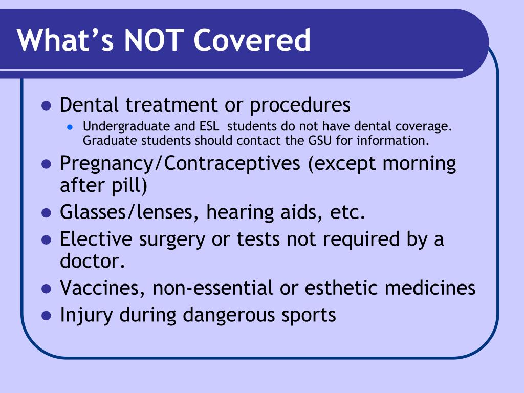 What's NOT Covered