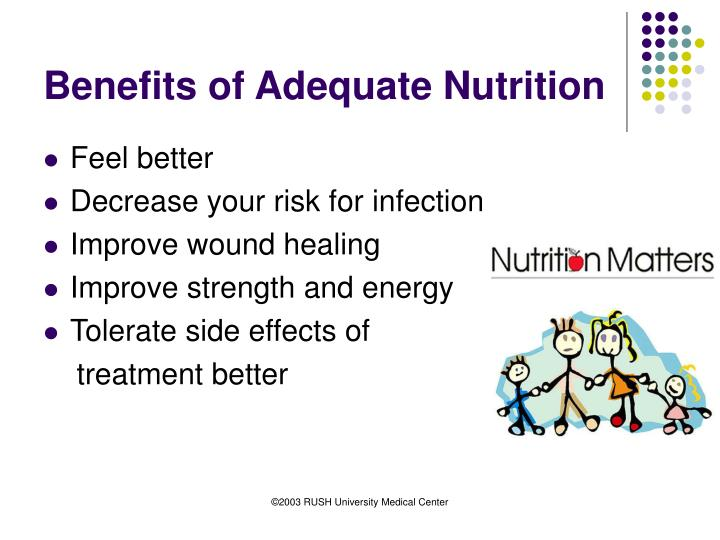 Benefits of adequate nutrition