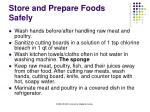 store and prepare foods safely