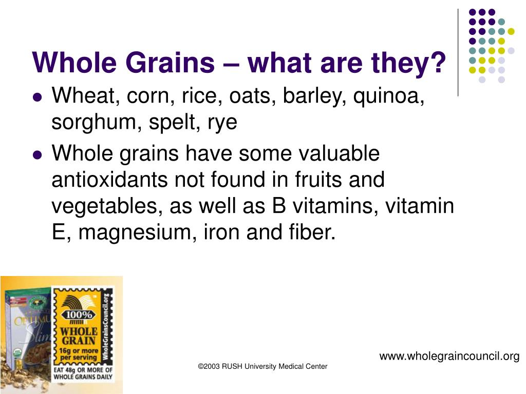 Whole Grains – what are they?