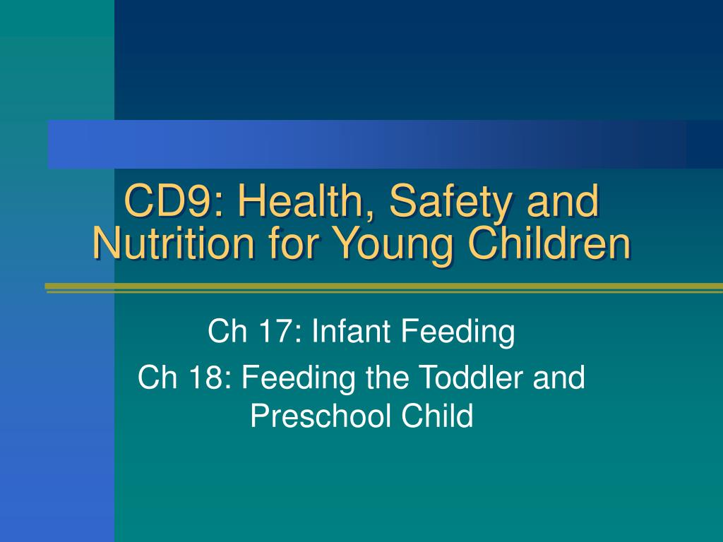 cd9 health safety and nutrition for young children l.