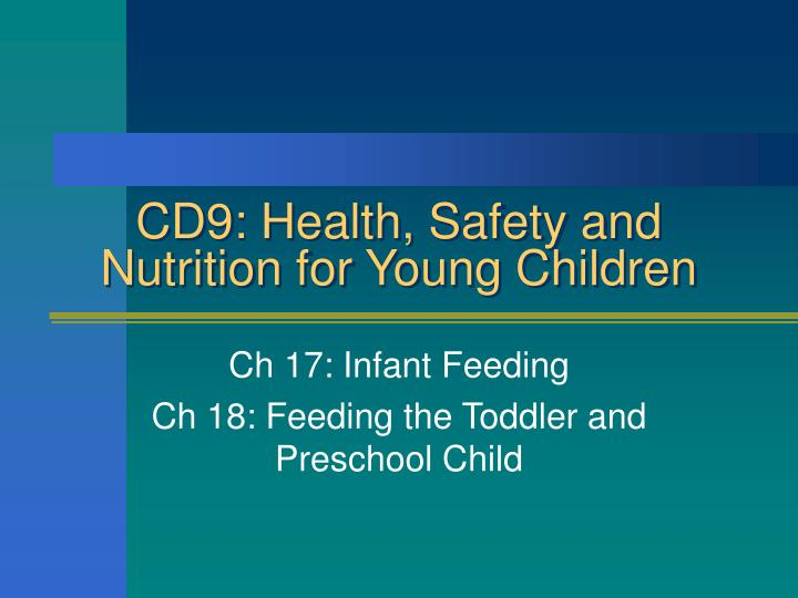 Cd9 health safety and nutrition for young children