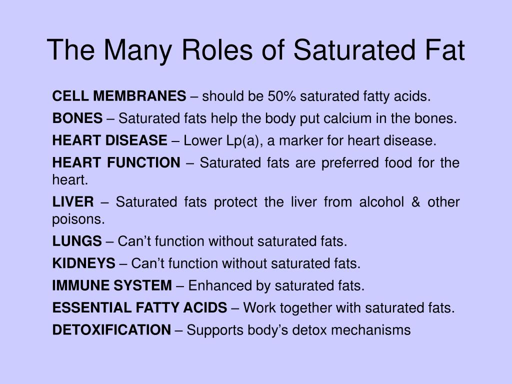 The Many Roles of Saturated Fat