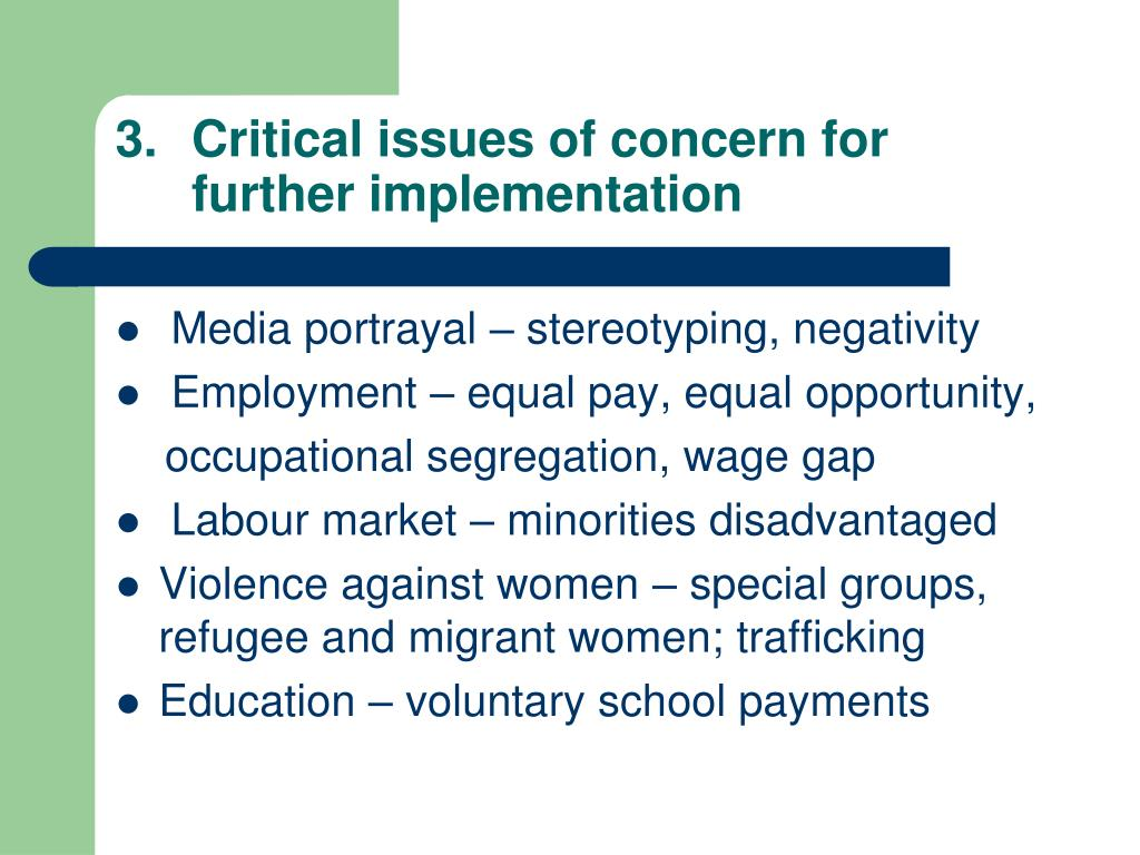Critical issues of concern for further implementation