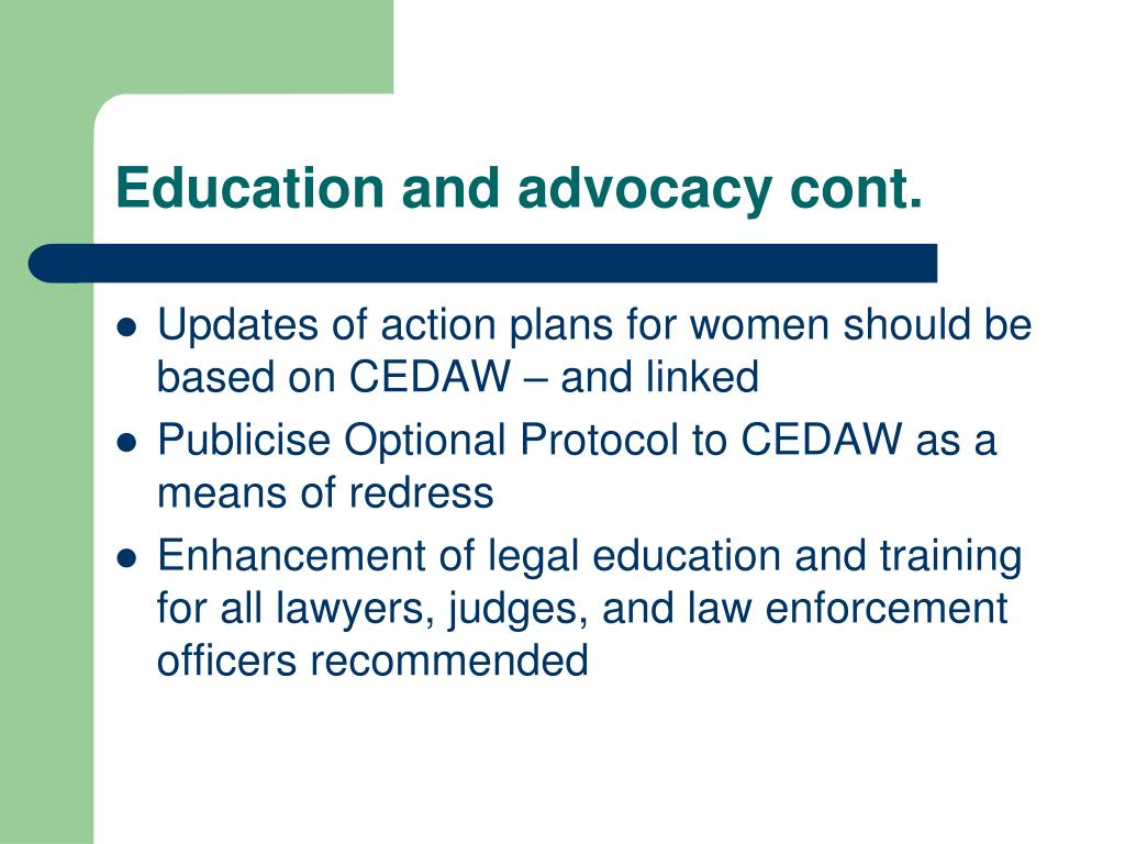 Education and advocacy cont.