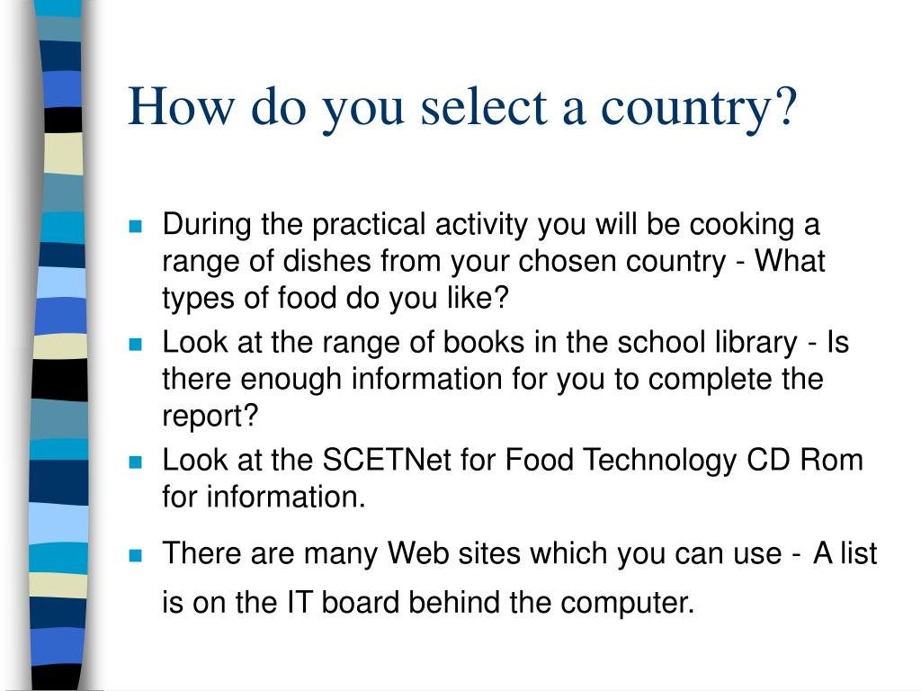 How do you select a country?