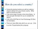 how do you select a country