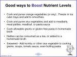 good ways to boost nutrient levels