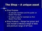 the shop a unique asset