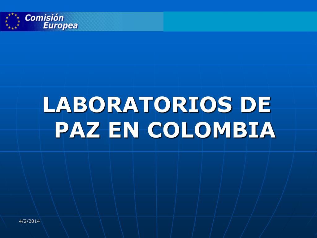 LABORATORIOS DE PAZ EN COLOMBIA