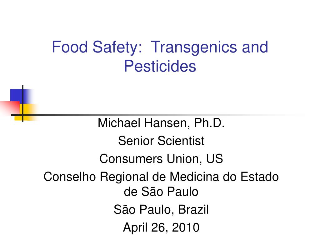 food safety transgenics and pesticides l.