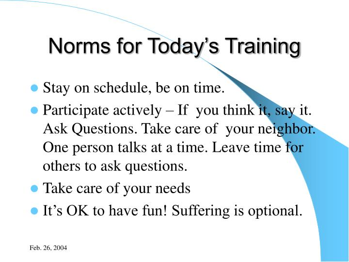 Norms for today s training