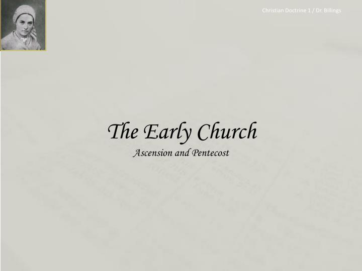 The early church ascension and pentecost