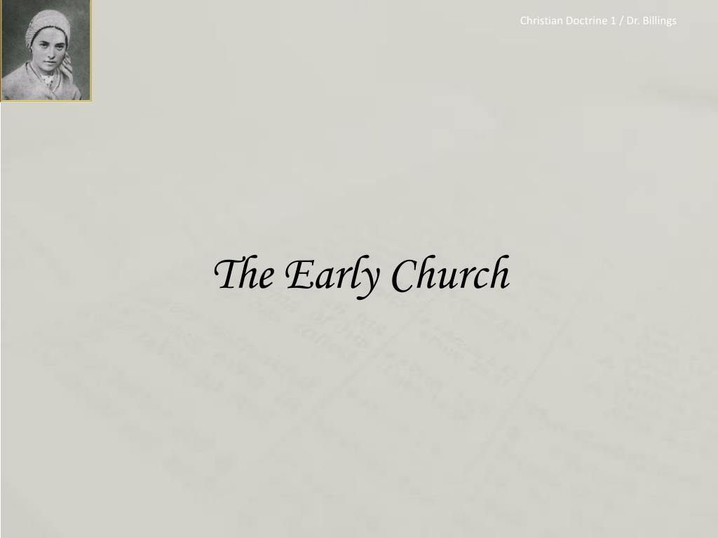 Christian Doctrine 1 / Dr. Billings