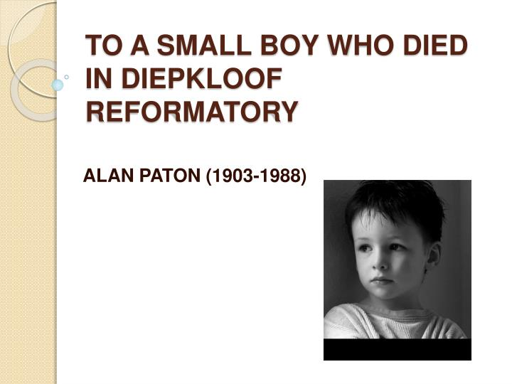 to a small boy who died in diepkloof reformatory n.
